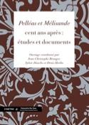 Pelléas et Mélisande, cent ans après : études et documents laflutedepan.com