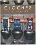 Cloches et sonnailles Claude QUARTIER Livre laflutedepan.com