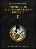 Vocabulaire de l'ornementation baroque laflutedepan.com