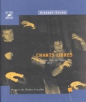 Chants libres - Le free jazz en France 1960-1975 laflutedepan.com