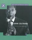 John Coltrane : l'œuvre et son empreinte laflutedepan.com