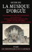 Guide de la musique d'orgue - Gilles CANTAGREL - laflutedepan.com
