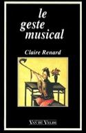 Le geste musical Claire RENARD Livre Pédagogie - laflutedepan.com