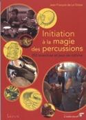 Initiation à la magie des percussions - laflutedepan.com