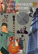Arts et musiques dans l'Histoire - Cahier 3e laflutedepan.be