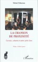 La chanson de proximité Michel TRIHOREAU Livre laflutedepan.com
