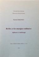 Berlioz et les musiques militaires : influence et métissage laflutedepan.com