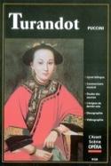 Avant-scène opéra (L'), n° 220 : Turandot laflutedepan.com