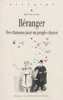 Béranger : des chansons pour un peuple citoyen laflutedepan.com