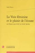 La voix féminine et le plaisir de l'écoute en France aux XVIIe et XVIIIe siècles laflutedepan.com