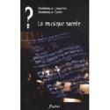 La musique sacrée Dominique LAWALREE Livre laflutedepan.com