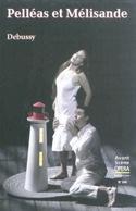 Avant-scène opéra (L') n°266 : Pelléas et Mélisande laflutedepan.com