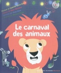 Le carnaval des animaux - SAINT-SAËNS Camille - laflutedepan.com