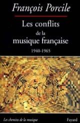 Les conflits de la musique française, 1940-1965 laflutedepan.com