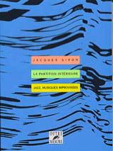 La partition intérieure : jazz, musiques improvisées - laflutedepan.com