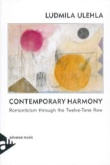 Ludmila ULEHLA - Contemporary Harmony : Romanticism through the Twelve-Tone Row (En anglais) - Livre - di-arezzo.fr