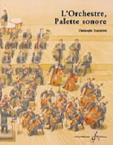 L'orchestre, palette sonore - Christophe DARDENNE - laflutedepan.com