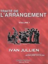 Ivan JULLIEN - Traité de l'arrangement, vol. 1 - Livre - di-arezzo.fr