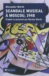Scandale musical à Moscou, 1948 - Alexander WERTH - laflutedepan.com