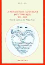 La notation de la musique polyphonique : 900-1600 laflutedepan.com