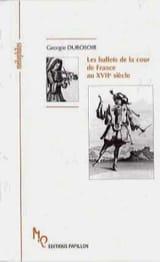 Les ballets de la cour de France au XVIIe siècle laflutedepan.com