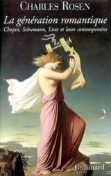 La génération romantique : Chopin, Schumann, Liszt et leurs contemporains laflutedepan.com