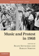 Kutschke Beate / Norton Barley - Music and Protest in 1968 - Livre - di-arezzo.fr