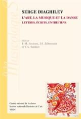 Serge Diaghilev : l'art, la musique et la danse : lettres, écrits, entretiens laflutedepan