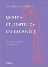 Gestes et postures du musicien (3ème édition, avril 2013) laflutedepan.com