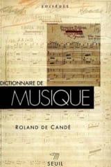 Dictionnaire de la musique DE CANDÉ Roland Livre laflutedepan.com