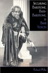 Richard MILLER - Securing baritone, bass-baritone and bass voices (English book) - Book - di-arezzo.co.uk