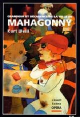 Avant-scène opéra (L'), n° 166 : Grandeur et décadence de la ville de Mahagonny laflutedepan.com