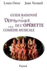 Guide raisonné et déraisonnable de l'opérette et de la comédie musicale laflutedepan.com