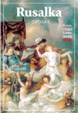 Avant-scène opéra (L'), n° 205 : Rusalka - laflutedepan.com