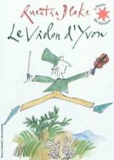 Le violon d'Yvon Quentin BLAKE Livre laflutedepan.com