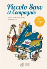 BROUSSOLLE Jean / POPP André - Piccolo Saxo and company or The story of a great orchestra - Book - di-arezzo.com