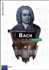 Johann-Sebastian Bach - Éric LEBRUN - Livre - laflutedepan.com