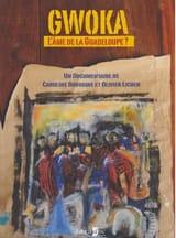 Gwoka : l'âme de la Guadeloupe ? Caroline BOURGINE laflutedepan.com