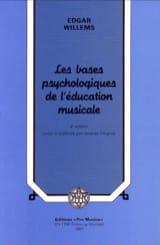 Edgar WILLEMS - Las bases psicológicas de la educación musical - Libro - di-arezzo.es