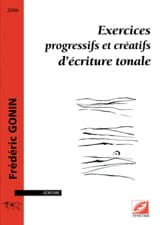 Frédéric GONIN - Progressive and creative tonal writing exercises - Book - di-arezzo.co.uk