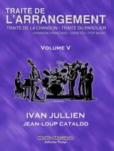 Traité de l'arrangement vol 5 - Ivan JULLIEN - laflutedepan.com
