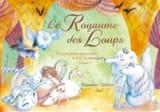 Le Royaume des loups Vanessa CALLICO Livre laflutedepan.com