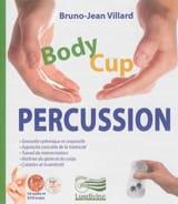 BODY CUP PERCUSSION VILLARD Bruno-Jean Livre laflutedepan.com