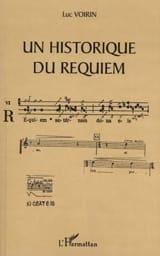 Historique du requiem (un) Luc VOIRIN Livre laflutedepan.com