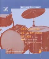 Une histoire de la batterie de jazz, vol. 2 - laflutedepan.com