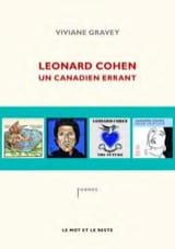 Leonard Cohen : un Canadien errant - Viviane GRAVEY - laflutedepan.com