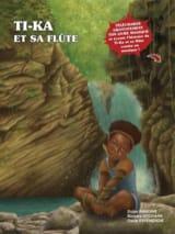 Ti-Ka et sa flûte - Didier RAMDINE - Livre - laflutedepan.com