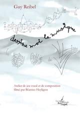 Dessine moi la musique (DVD) Guy REIBEL Livre laflutedepan.com