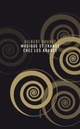 Musique et transe chez les Arabes Gilbert ROUGET Livre laflutedepan