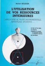 Michel RICQUIER - L'utilisation de vos ressources intérieures - Livre - di-arezzo.fr